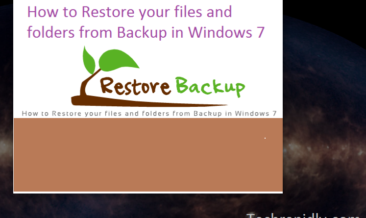 How to Restore your files and folders from Backup in Windows 7