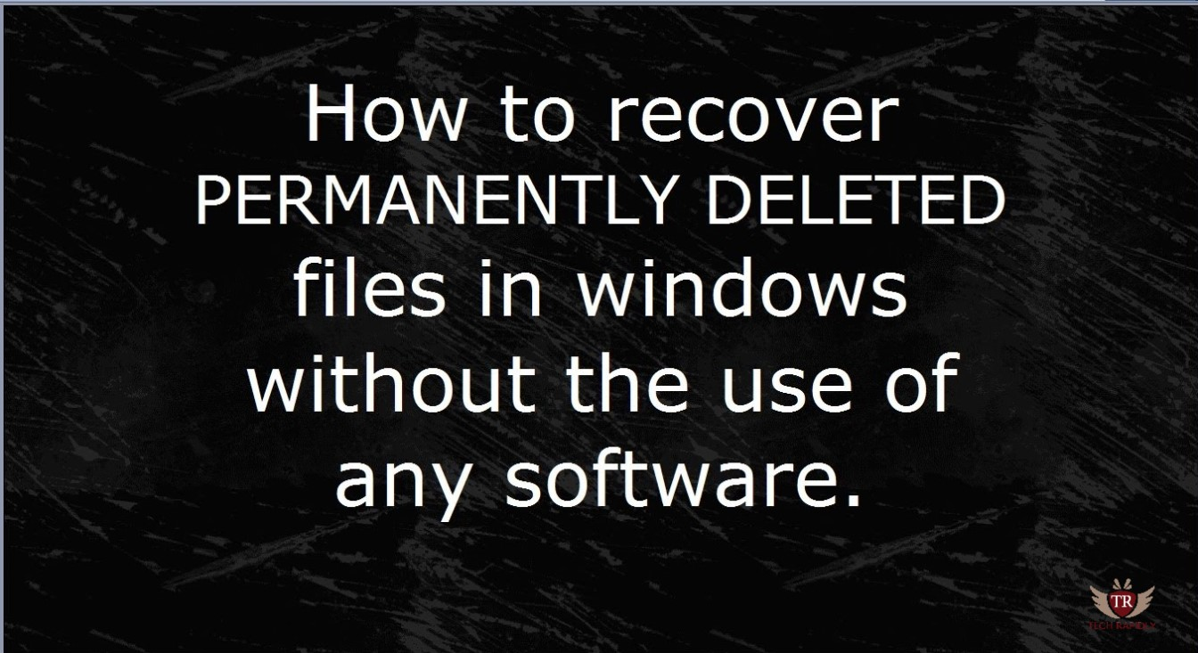 recover deleted files and folders in Windows 10