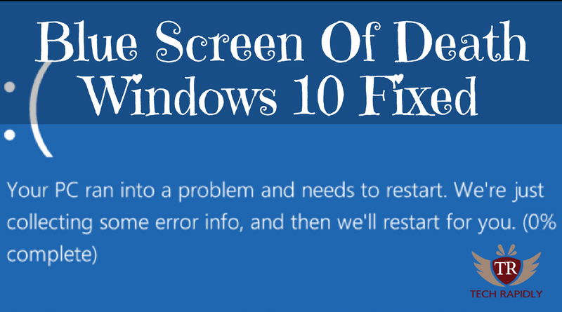How to Fix Windows 10 Blue Screen of Death BSOD (Windows Blue Screen Error)