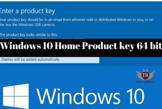 windows 10 home product key 64 bit free download