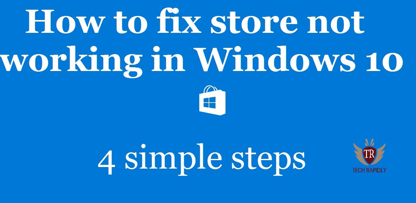 How to Fix Windows 10 store not working 2018