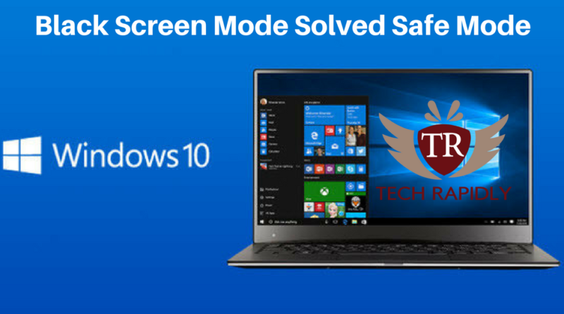 windows-10-safe-mode-black-screen-problem-fixed