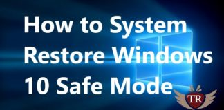 How to System Restore Windows 10 Safe Mode