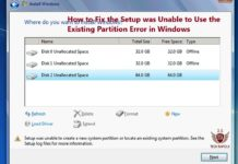 How to Fix the Setup was Unable to Use the Existing Partition Error in Windows