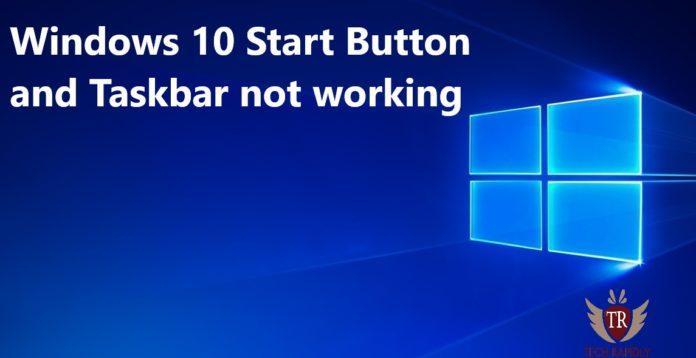 Windows 10 Start Button and Taskbar not working