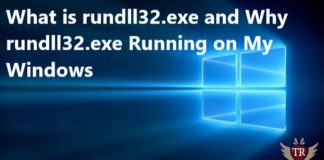 What is rundll32.exe and Why rundll32.exe Running on My Windows