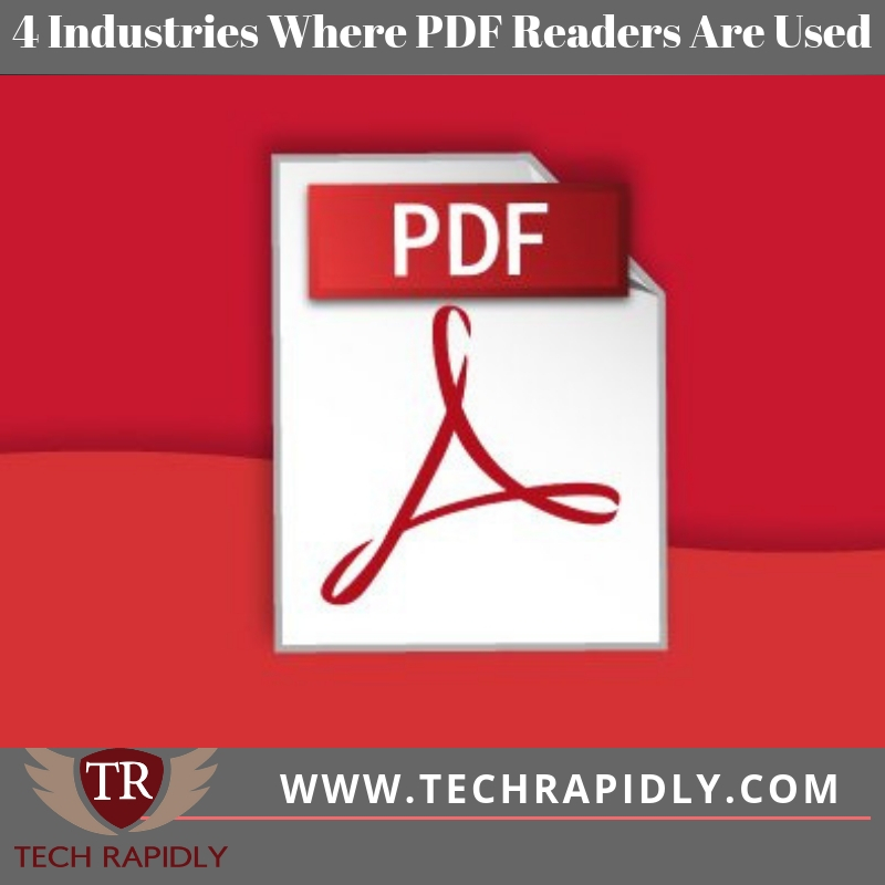 4 Industries Where PDF Readers Are Used
