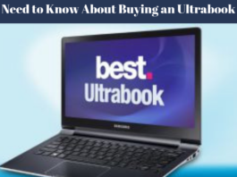 What You Need to Know About Buying an Ultrabook